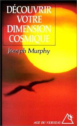 Couverture du livre : Découvrir votre dimension cosmique