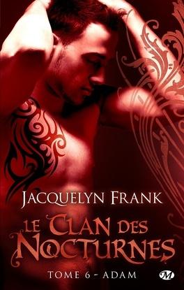 Couverture du livre : Le Clan des Nocturnes, Tome 6 : Adam
