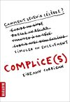 Complice(s)