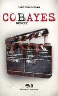 Cobayes, Tome 4 : Benoit