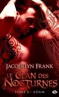 Le Clan des Nocturnes, Tome 6 : Adam