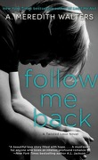 Twisted Love, Tome 2 : Follow Me Back