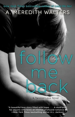 Couverture du livre : Twisted Love, Tome 2 : Follow Me Back