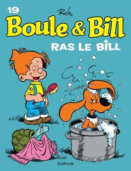 Couverture du livre : Boule & Bill, tome 19 : Ras le Bill