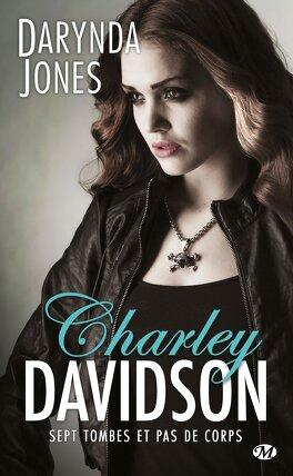 Couverture du livre : Charley Davidson, Tome 7 : Sept tombes et pas de corps