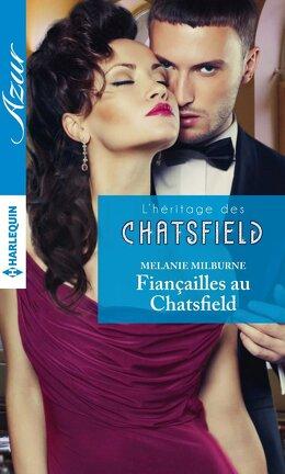Couverture du livre : L'héritage des Chatsfield, Tome 0.5 : Fiançailles au Chatsfield