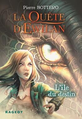 Couverture du livre : La Quête d'Ewilan, Tome 3 : L'Île du destin