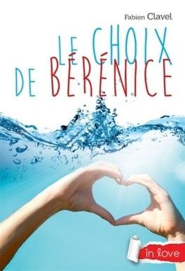 Couverture du livre : Le Choix de Bérénice