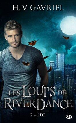 Couverture du livre : Les Loups de Riverdance, Tome 2 : Léo