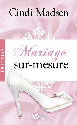 Couverture du livre : Mariage Sur-Mesure