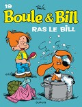 Boule & Bill, tome 19 : Ras le Bill