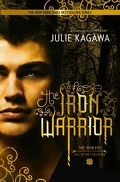 Les Nouveaux Royaumes Invisibles, L'Appel des Oubliés, Tome 3 : The Iron Warrior