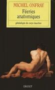 Fééries anatomiques : généalogie du corps faustien