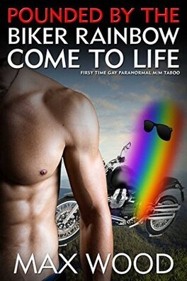 Couverture du livre : Pounded by The Biker Rainbow Come to Life!