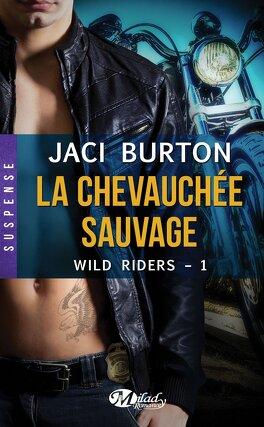 Couverture du livre : Wild Riders, Tome 1 : La Chevauchée Sauvage