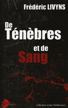 Couverture du livre : De ténèbres et de sang