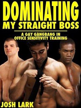 Couverture du livre : Dominating my Straight Boss