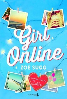 Couverture du livre : Girl Online, Tome 1