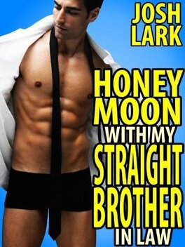 Couverture du livre : Honeymoon with my Straight Brother-in-Law
