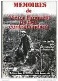 Mémoires de Victor Droguest roi des contrebandiers