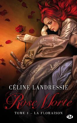 Couverture du livre : Rose morte, Tome 1 : La Floraison