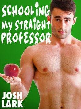 Couverture du livre : Schooling my Straight Professor