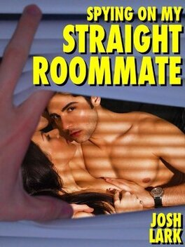 Couverture du livre : Spying on my Straight Roommate