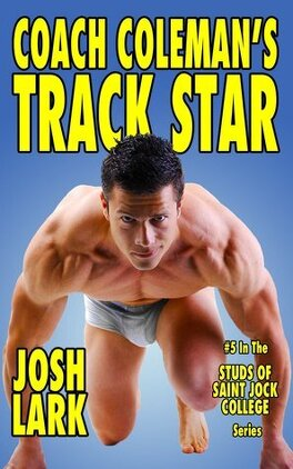 Couverture du livre : Studs of Saint Jock College, Tome 5 : Coach Coleman's Track Star