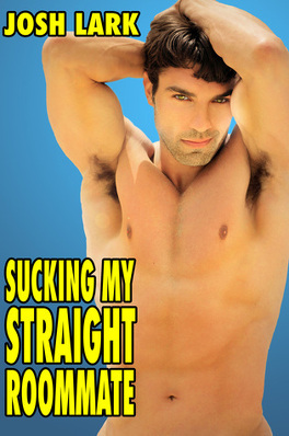 Couverture du livre : Sucking My Straight Roommate