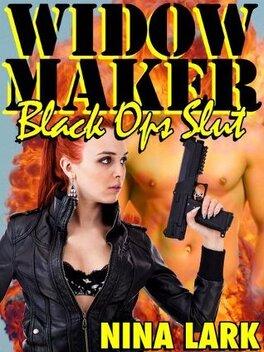 Couverture du livre : Widow Maker, Black Ops Slut