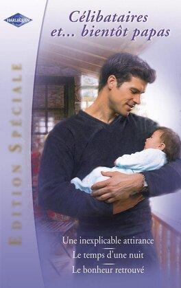 Couverture du livre : Célibataires... et bientôt papas