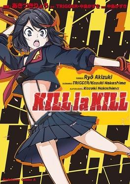 Couverture du livre : Kill la Kill, Tome 1