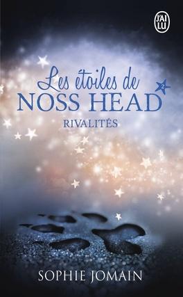 Couverture du livre : Les Étoiles de Noss Head, Tome 2 : Rivalités