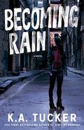 Burying Water, Tome 2 : Becoming Rain