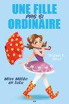 Une fille pas si ordinaire, Tome 1 : Miss Météo en tutu