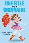 couverture Une fille pas si ordinaire, Tome 1 : Miss Météo en tutu
