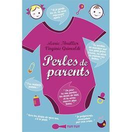 Perles Des Parents Livre De Virginie Grimaldi Marie Thuillier
