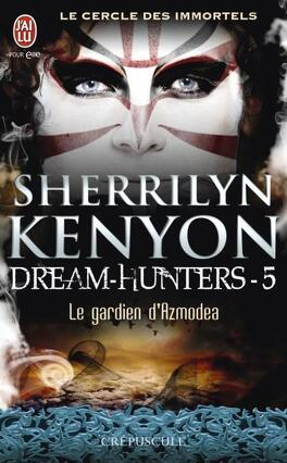 Couverture du livre : Le Cercle des Immortels, Dream Hunters, Tome 5 : Le Gardien d'Azmodea