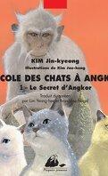 L'École des chats à Angkor, tome 1 : Le Secret d'Angkor