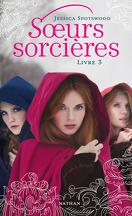 Sœurs sorcières, Tome 3