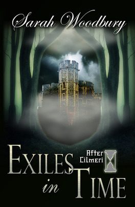 After Cilmeri Tome 5 Exiles In Time Livre De Sarah Woodbury
