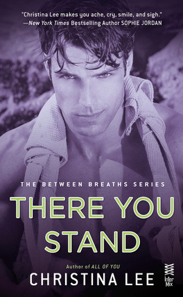 Couverture du livre : Between Breaths, Tome 5 : There You Stand