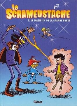 Couverture du livre : Le Scrameustache, tome 2 : Le magicien de la Grande Ourse