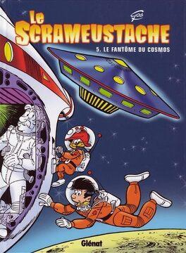 Couverture du livre : Le Scrameustache, tome 5 : Le fantôme du Cosmos