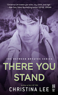 Between Breaths, Tome 5 : There You Stand