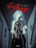 Face d'Ange, tome 1