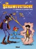 Le Scrameustache, tome 2 : Le magicien de la Grande Ourse