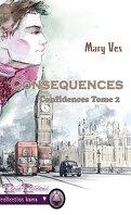 Confidences, Tome 2 : Conséquences
