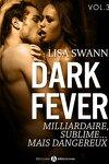 couverture Dark Fever Tome 3 : Milliardaire, sublime... mais dangereux