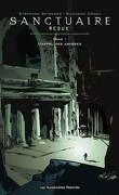 Sanctuaire Redux, tome 1 : L'appel des abysses